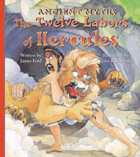 The Twelve Labors of Hercules (Ancient Myths)