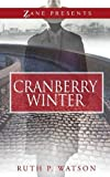 img - for Cranberry Winter: A Novel book / textbook / text book