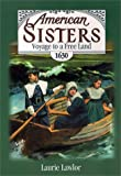 Voyage to a Free Land 1630, Laurie Lawlor, 0671775626