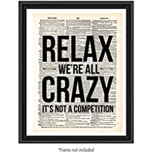 Relax We're All Crazy Upcycled Print Poster Office Dorm Vintage Dictionary Humorous Funny Gift Art Page Motivational Inspirational Antique Old Decorative Signs Minimalist Home Wall Quote Decor (8 x10)