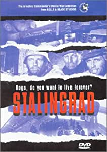 STALINGRAD - Dogs, do you want to live forever?