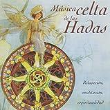 Musica Celta De Las Hadas [Importado]