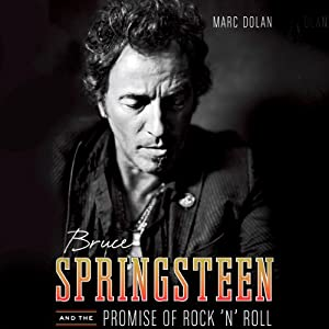 Bruce Springsteen and the Promise of Rock 'n' Roll Audiobook