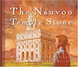 Nauvoo Temple Stone, Timothy M. Robinson, 1570087768