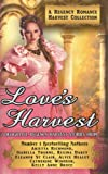 img - for Love's Harvest : A Regency Romance Harvest Collection: 7 Delightful Regency Romance Harvest Stories (Regency Collections) (Volume 5) book / textbook / text book