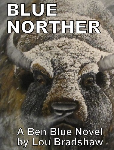 Blue Norther (Ben Blue Book 4) (Current Avon Book)