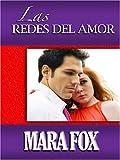 Las Redes del Amor, Mara Fox, 0786288752