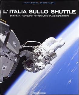 L' Italia Sullo Shuttle (Italian Edition)