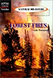 Forest Fires, Luke Thompson, 0516235702