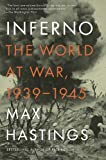 Inferno, Max Hastings, 0307475530