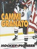 Cammi Granato, Thom Loverro, 082253682X