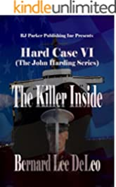 Hard Case VI: The Killer Inside (John Harding Series Book 6)