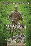 img - for Abraham Lincoln's Intellectual Development: 1809-1837 book / textbook / text book