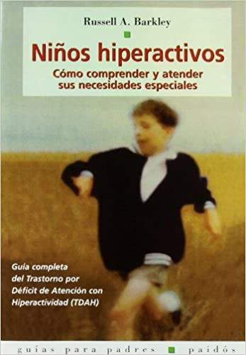Ninos Hiperactivos/ Taking Charge of ADHD (Guias Para Padres