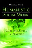 Humanistic Social Work 9781933478302