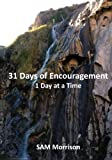 img - for 31 Days of Encouragement - One Day at a Time book / textbook / text book