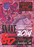 Lillian Too & Jennifer Too Fortune & Feng Shui 2014 Snake