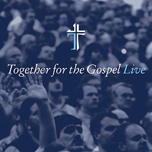 Together for the Gospel [Live]