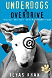 Underdogs in Overdrive, Ilyas Khan, 0471479071
