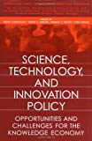 Science, Technology, and Innovation Policy, David V. Gibson and Manuel V. Heitor, 1567202713