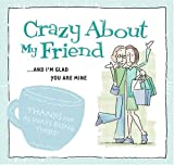 Crazy about My Friend, , 1593104278