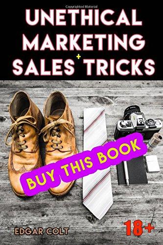 510ZWUCAwWL - Unethical Marketing + Sales Tricks