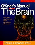 The Owner's Manual for the Brain, Pierce J. Howard, 1885167385