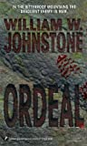 Ordeal, William W. Johnstone, 0786005548