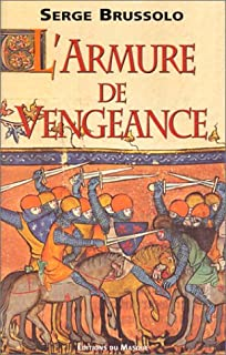 L'armure de vengeance, Brussolo, Serge