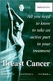 Breast Cancer, Ivo Olivotto and Karen Gelmon, 0969612567