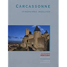 CARCASSONNE ITINERAIRES INSOLITES