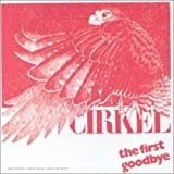 Cirkel First Goodbye Other Classic