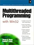 Multithreaded Programming With Win32 (Prentice Hall Series on Microsoft Technologies)