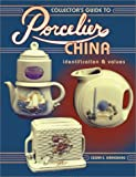 Collector's Guide to Porcelian China, Susan E. Grindberg, 089145702X