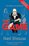 By Neil Strauss - The Game: Undercover in the Secret Society of Pickup Artists (Reprint) (11.6.2007)
