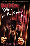 Cirque Du Freak #9: Killers of the Dawn: Book 9 in the Saga of Darren Shan (Cirque Du Freak: Saga of Darren Shan)