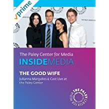 The Good Wife: Julianna Margulies & Cast Live at the Paley Center