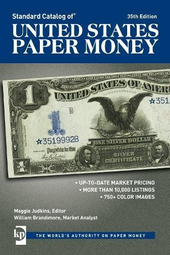 Standard Catalog of United States Paper Money from Krause Publications