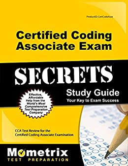 Cca exam study guide 2018 edition: 100 certified coding.
