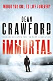 Immortal, Dean Crawford, 0857204726