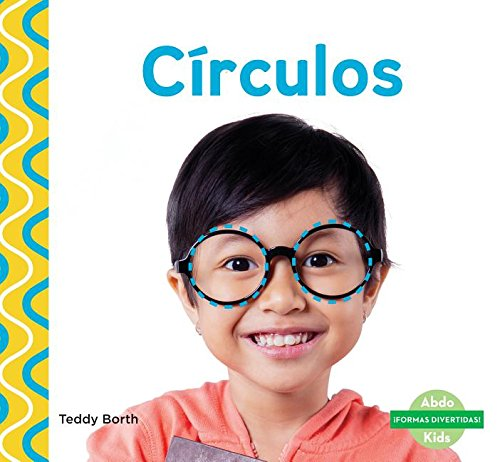 Download Círculos/ Circles (¡Formas divertidas/ Shapes Are Fun!) (Spanish Edition) PDF