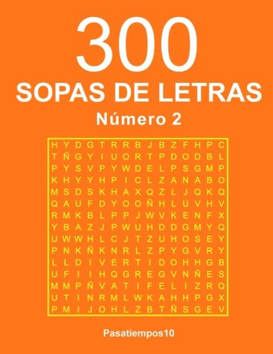 300 Sopas De Letras - N. 2 (Volume 2) (Spanish Edition)