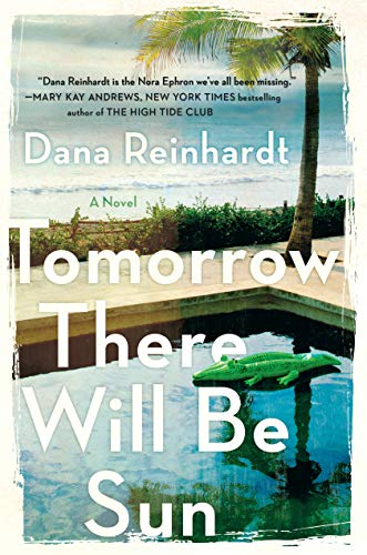 Tomorrow There Will Be Sun: A Novel