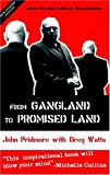 From Gangland to Promised Land, John Pridmore, 0954732138