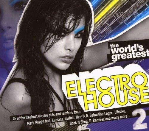 World's Greatest Electrohouse 2