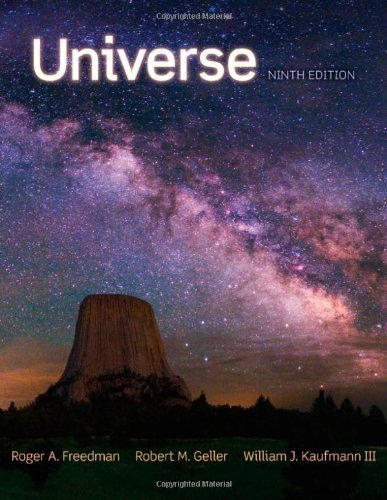 Universe 9th (ninth) Edition by Freedman, Roger, Geller, Robert, Kaufmann, William J. (2010)