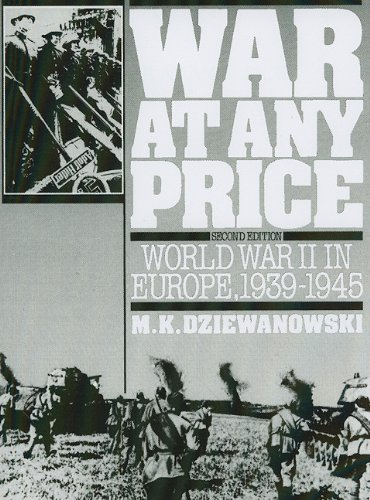 War At Any Price: World War II In Europe, 1939-194…