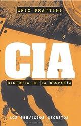 CIA HISTORIA DE LA COMPAÑIA (Clio. Crónicas de la Historia)