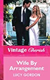 Wife by Arrangement by Lucy Gordon front cover