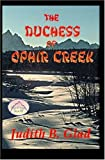 img - for The Duchess of Ophir Creek book / textbook / text book